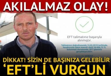Akılalmaz 'EFT' dolandırıcılığı