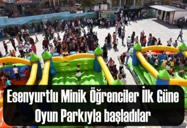 Esenyurtlu Minik Öğrenciler ilk güne Oyun Parkıyla başladılar