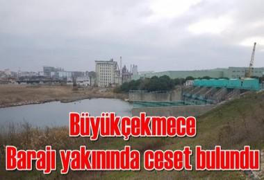 Büyükçekmece Barajı yakınında ceset bulundu
