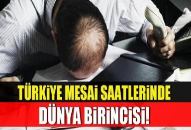Türkiye Mesai Saatlerinde Dünya Birincisi