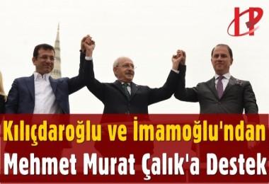 Kılıçdaroğlu ve İmamoğlu'ndan Çalık'a Destek