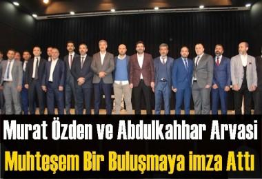 Murat Özden ve Abdulkahhar Arvasi muhteşem bir buluşmaya imza attı