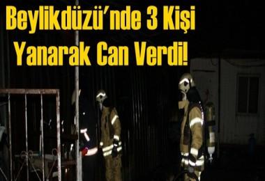 Beylikdüzü'ndeki yangında 3 kişi öldü