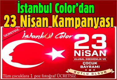 İstanbul Color'dan 23 Nisan Kampanyası