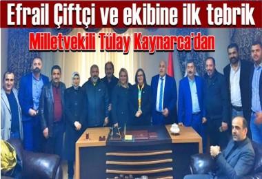 Efrail Çiftçi ve ekibine ilk tebrik Tülay Kaynarca'dan
