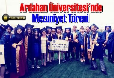 Ardahan Üniversitesi'nde Mezuniyet Töreni