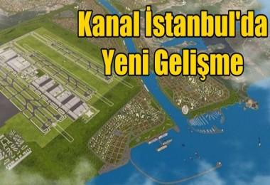 Kanal İstanbul için düğmeye basıldı