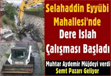 Selahaddin Eyyübi Mahallesi'nde Dere Islah Çalışması Başladı