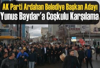 AK Parti Ardahan Belediye Başkan Adayı  Yunus Baydar'a Coşkulu Karşılama