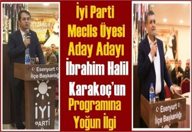 İyi Parti Meclis Üyesi Aday Adayı Karakoç'un Programına Yoğun İlgi