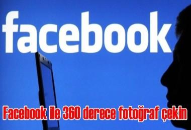 Facebook ile 360 derece fotoğraf çekin