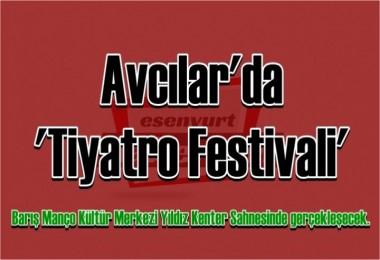 Avcılar'da 'Tiyatro Festivali'