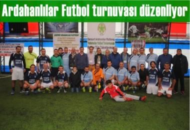 Ardahanlılar Futbol turnuvası düzenliyor