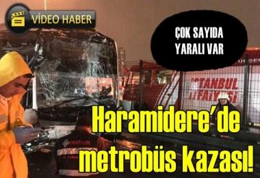 Haramidere'de metrobüs kazası!