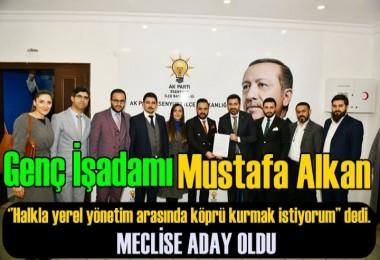 Mustafa Alkan; Esenyurt Ak Parti'den Meclis Üyesi Adayı oldu