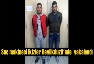 Suç makinesi ikizler yakalandı