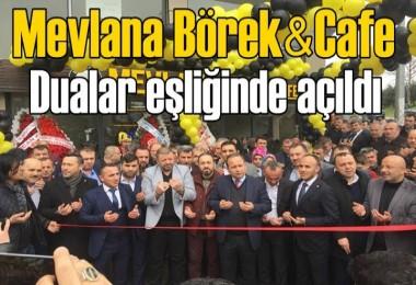 Mevlana Börek & Cafe dualar eşliğinde açıldı