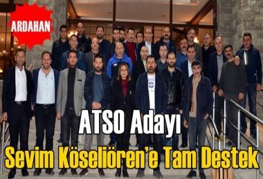ATSO Adayı Köseliören'e  Tam Destek