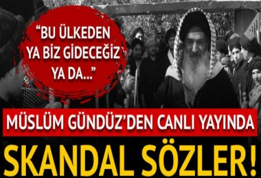 Müslüm Gündüz'den CHP için skandal sözler!