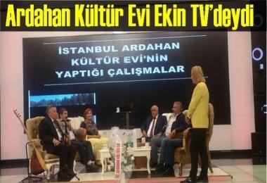 Ardahan Kültür Evi Ekin TV'deydi