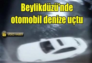 Beylikdüzü'nde otomobil denize uçtu