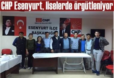 CHP Esenyurt, liselerde örgütleniyor