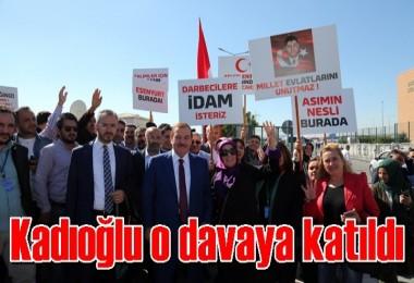 Başkan Kadıoğlu o davaya katıldı