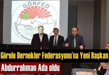 Görele Dernekler Federasyonu'na Yeni Başkan