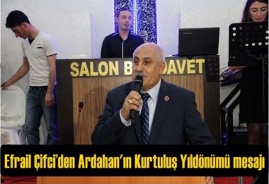 Efrail Çifci'den Ardahan'ın Kurtuluş Yıldönümü mesajı