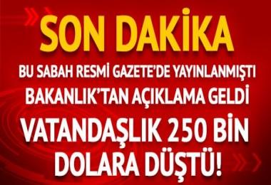 Türk Vatandaşı olmak 250 Bin Dolar