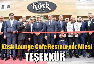 Köşk Lounge Cafe Restaurant Ailesi