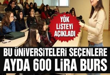 Bu 15 üniversiteyi seçenlere 600 TL burs