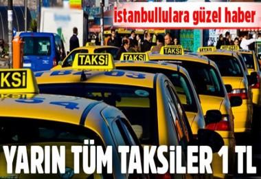 İstanbul'da yarın taksiler 1TL