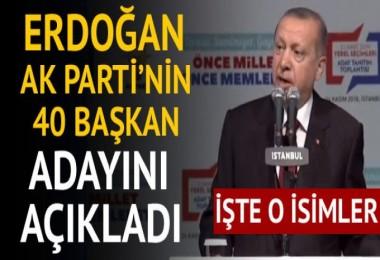 Cumhurbaşkanı Erdoğan açıkladı! İşte 40 ilin belediye başkan adayları (AK Parti belediye başkan adayları listesi)