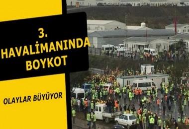 3. Havalimanı inşaatında eylemler büyüyor