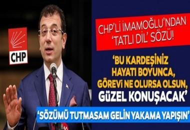 Ekrem İmamoğlu 'Söz veriyorum' dedi ve ekledi: Gelin yakama yapışın