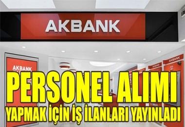İŞKUR Akbank için Personel Alımı ilanı Yayınladı