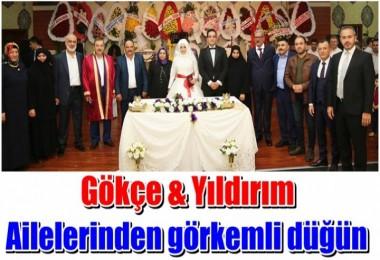 Gökçe & Yıldırım ailelerinden görkemli düğün