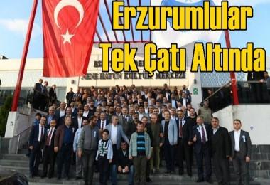 ERKOM Erzurumluları tek çatı altında topladı