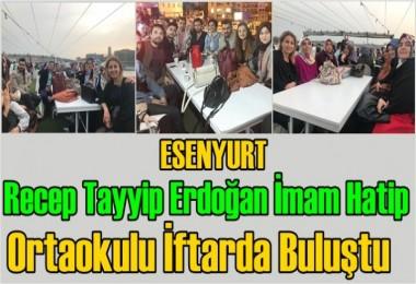 Recep Tayyip Erdoğan İmam Hatip Ortaokulu İftarda Buluştu