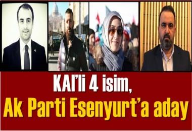 KAI'li 4 isim, Ak Parti Esenyurt'a aday