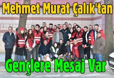 Mehmet Murat Çalık'tan gençlere mesaj var