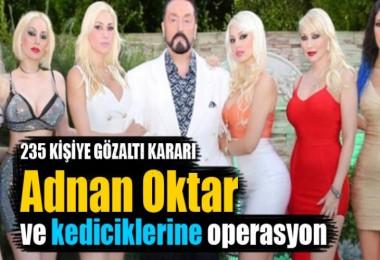 Adnan Oktar'a operasyon