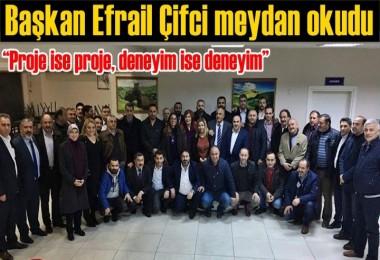 Ardahan Kültür Evi Başkan Adayı Efrail Çifci meydan okudu