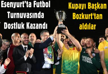Esenyurt'ta futbol turnuvasında dostluk kazandı