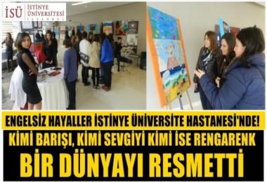 Engelsiz Hayaller İstinye Üniversite Hastanesi'nde!