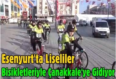 Esenyurt'ta Liseliler Bisikletleriyle Çanakkale'ye Gidiyor