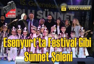 Esenyurt'ta Festival Gibi Sünnet Şöleni
