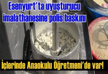 Esenyurt'ta uyuşturucu imalathanesine polis baskını