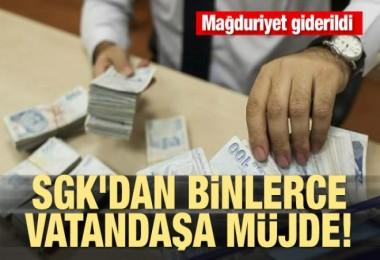 SGK'dan vatandaşlara müjde